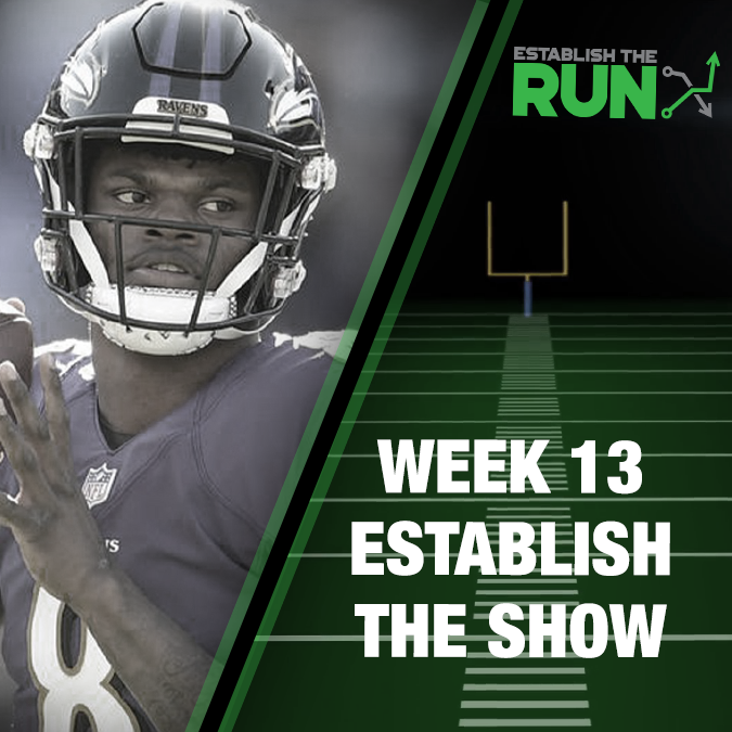 Establish The Show: Week 13