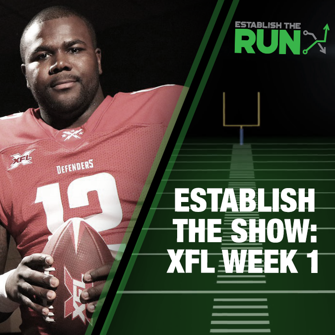 Establish The Show: XFL Week 1