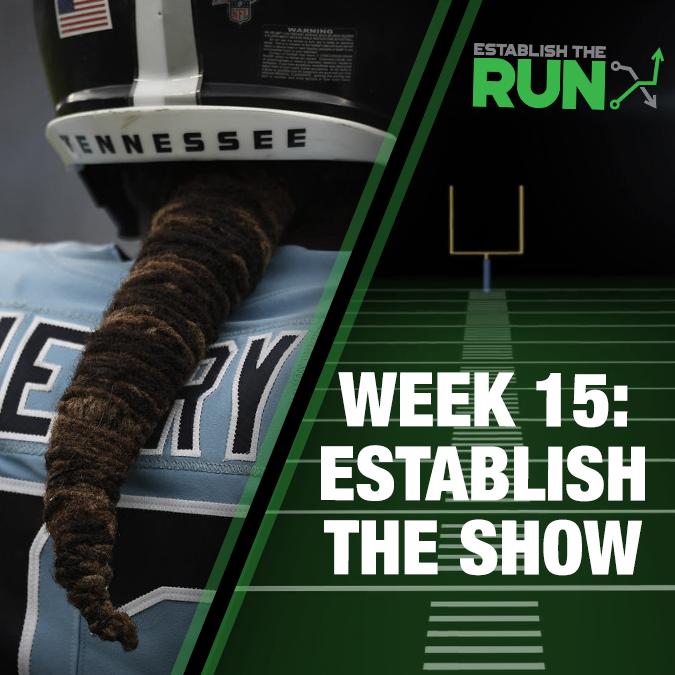 Establish The Show: Week 15