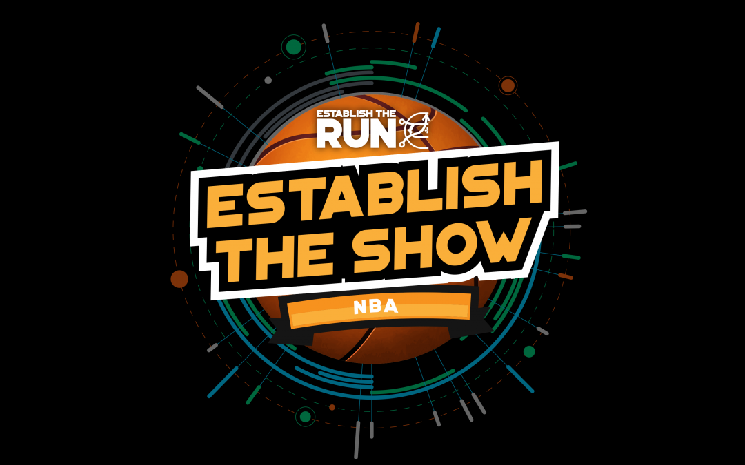 Establish The Show: NBA Wednesday, Live Stream at 5pm ET